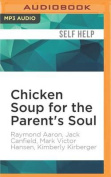 Chicken Soup for the Parent's Soul [Audio]