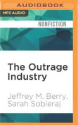 The Outrage Industry [Audio]