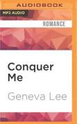 Conquer Me (Royals Saga) [Audio]