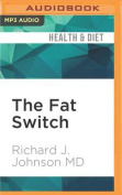 The Fat Switch [Audio]
