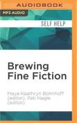 Brewing Fine Fiction [Audio]