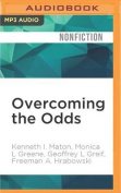Overcoming the Odds [Audio]