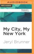 My City, My New York [Audio]