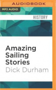 Amazing Sailing Stories [Audio]