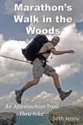 Marathon's Walk in the Woods