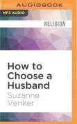 How to Choose a Husband [Audio]
