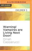 Warning! Vampires Are Living Next Door! [Audio]