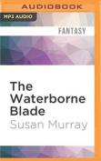 The Waterborne Blade [Audio]