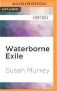 Waterborne Exile [Audio]