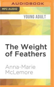 The Weight of Feathers [Audio]