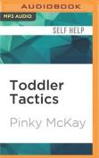 Toddler Tactics [Audio]