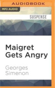 Maigret Gets Angry  [Audio]