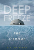 The Icedome #3 (Deep Freeze)
