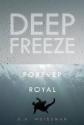 Forever Royal #6 (Deep Freeze)