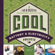 Cool Battery & Electricity Projects  : Fun & Creative Workshop Activities
