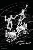Boogie-Woogie Crisscross