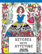 Bitches with Attitude