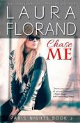 Chase Me (Paris Nights)