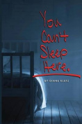 You Can't Sleep Here