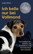 Ich Belle Nur Bei Vollmond [GER]