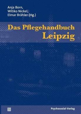 Das Pflegehandbuch Leipzig