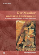 Der Musiker Und Sein Instrument [GER]