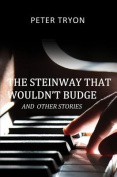 The Steinway That Wouldn't Budge