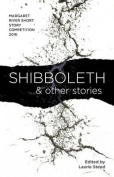 Shibboleth: and other stories