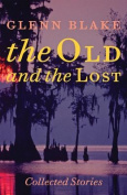 The Old and the Lost