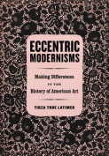 Eccentric Modernisms