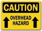 Caution Sign - Overhead Hazard With Arrow - 25cm x 36cm OSHA Safety Sign
