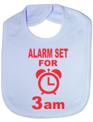 Alarm Set For 3 am Funny Bib