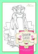 Colour My Classics - Jane Austen's Pride & Prejudice