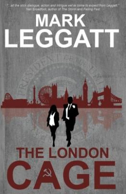 The London Cage (Connor Montrose Series)