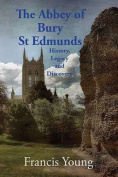 The Abbey of Bury St Edmunds