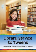 Library Service to Tweens