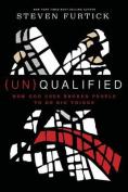 (Un) Qualified