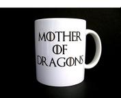Mother of Dragons Daenerys Targaryen Stormborn Funny Game of thrones Novelty Mug