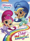Color Magic! (Shimmer and Shine) [Board Book]