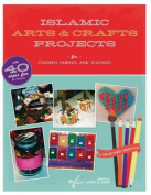 Islamic Arts and Crafts Projects