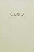 Gego - Autobiography of a Line