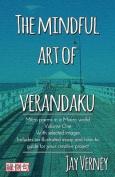 The Mindful Art of Verandaku