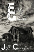 Fields of Ghosts