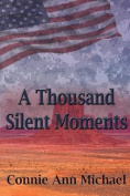 A Thousand Silent Moments