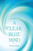 A Clear Blue Mind