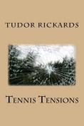 Tennis Tensions