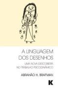 A Linguagem DOS Desenhos [POR]