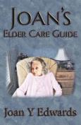 Joan's Elder Care Guide