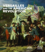 Versailles and the American Revolution