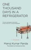 One Thousand Days in a Refrigerator [Large Print]